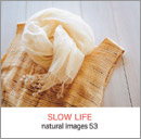 素材集:natural images 53 SLOW LIFE