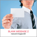 素材集:natural images 84 BLANK MESSAGE 2